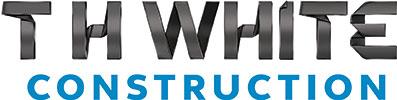 T H WHITE Construction